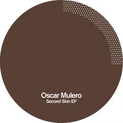 "Oscar Mulero/SECOND SKIN EP 12"""