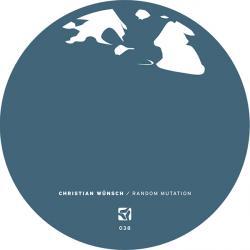 "Christian Wunsch/RANDOM MUTATION EP 12"""
