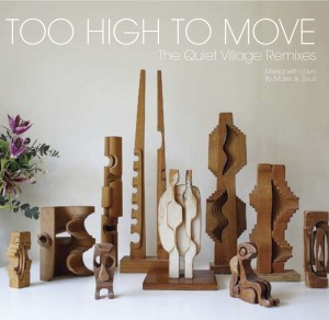 Quiet Village/TOO HIGH TO MOVE CD