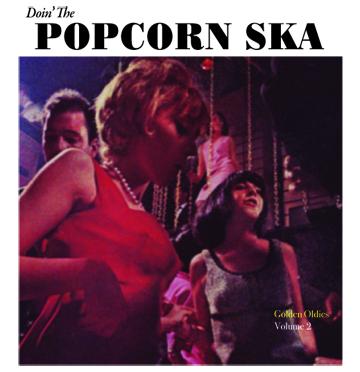 "Popcorn Ska/GOLDEN OLDIES VOL 2  7"""