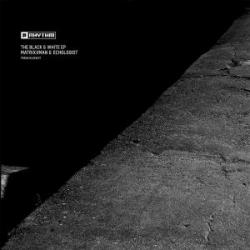 "Matrixxman/BLACK & WHITE EP D12"""