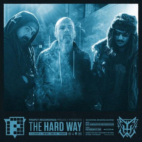 "The Hard Way/DEVIL WORSHIPPING... 12"""