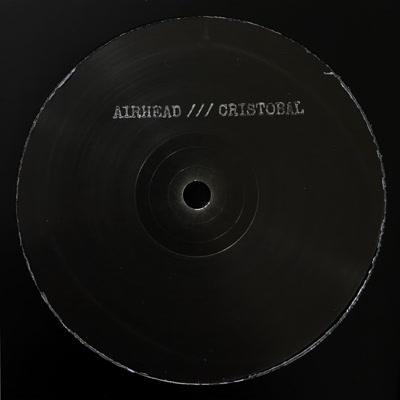 "Airhead/CRISTOBAL (1-SIDED) 12"""