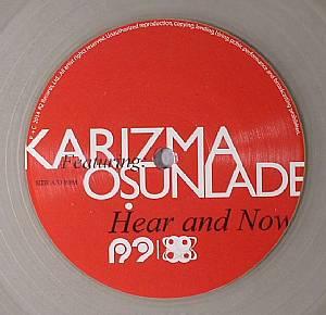 "Karizma/HERE & NOW (CLEAR VINYL) 12"""