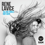 Rene LaVice/ALL MY TRIALS 12""