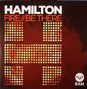 """Hamilton/FIRE & BE THERE 12"""""""