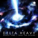 Delta Heavy/SPACE TIME 12""