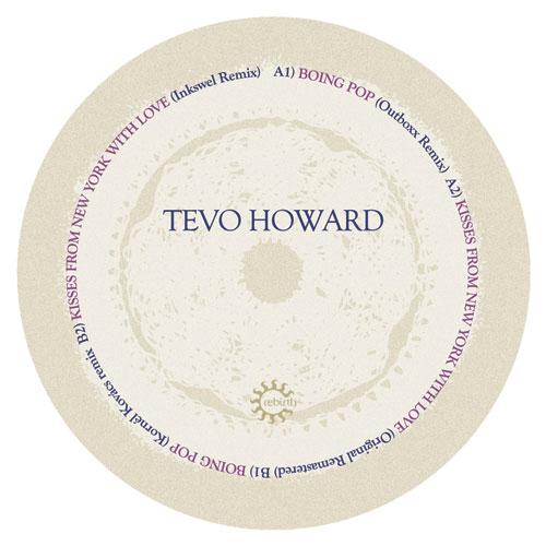 "Tevo Howard/KISSES.. (INKSWEL REMIX) 12"""