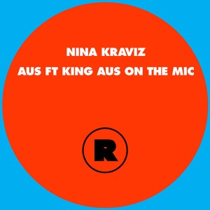 "Nina Kraviz/AUS FEAT KING AUS RMX 12"""