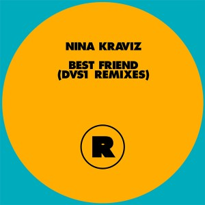 "Nina Kraviz/BEST FRIEND DVS1 RMXS 12"""