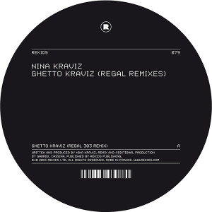 Nina Kraviz/GHETTO KRAVIZ-REGAL RX'S 12""