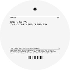 "Radio Slave/THE CLONE WARS REMIXES 12"""