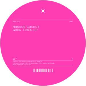 "Markus Suckut/GOOD TIMES EP 12"""