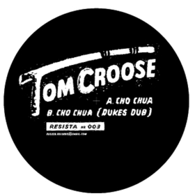 Tom Croose/CHO CHUA 12""