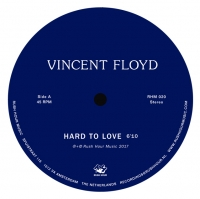 Vincent Floyd/HARD TO LOVE 10""