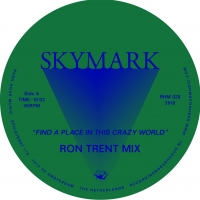 Skymark/FIND A PLACE IN THIS CRAZY..12""