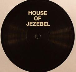 "House of Jezebel/LOVE & HAPPINESS 12"""