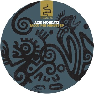 Acid Mondays/TACOS PER MINUTE EP 12""