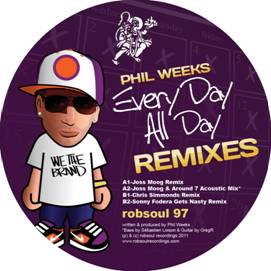 Phil Weeks/EVERY DAY ALL DAY REMIXES 12""