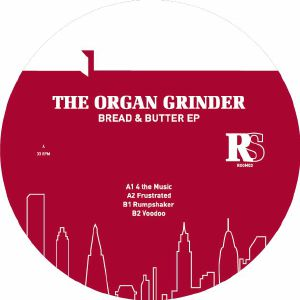 "Organ Grinder/BREAD & BUTTER EP 12"""