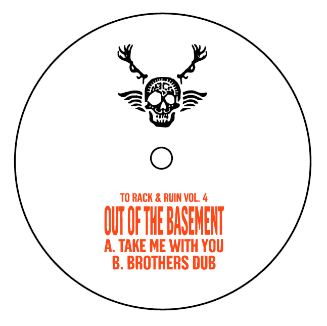Out Of The Basement/TO RACK & RUIN 4 12""