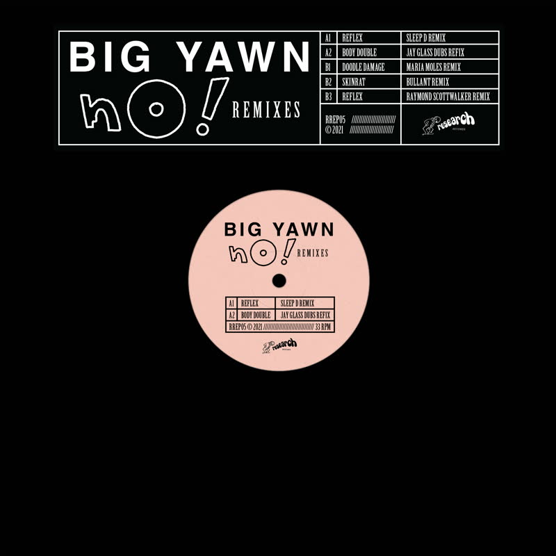 Big Yawn/NO! REMIXES EP 12""