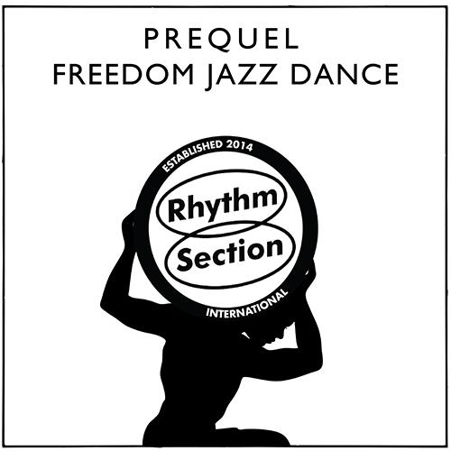 """Prequel/FREEDOM JAZZ DANCE 12"""""""