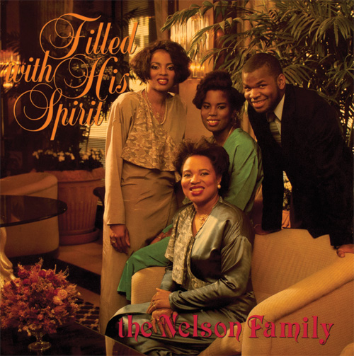 Nelson Family/FILLED WITH HIS SPIRIT LP