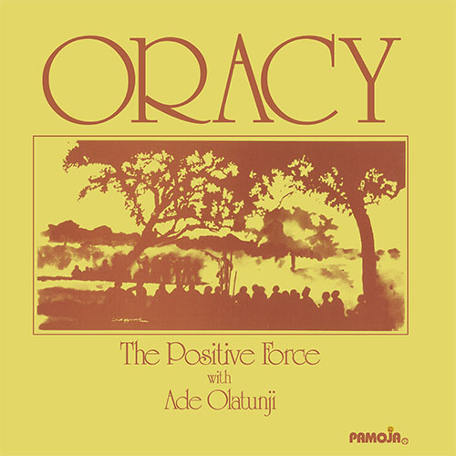 Positive Force & Ade Olatunji/ORACY LP