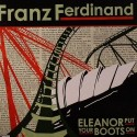 "Franz Ferdinand/ELEANOR... #1 7"""