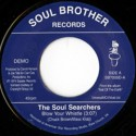 """Soul Searchers/BLOW YOUR WHISTLE 7"""""""