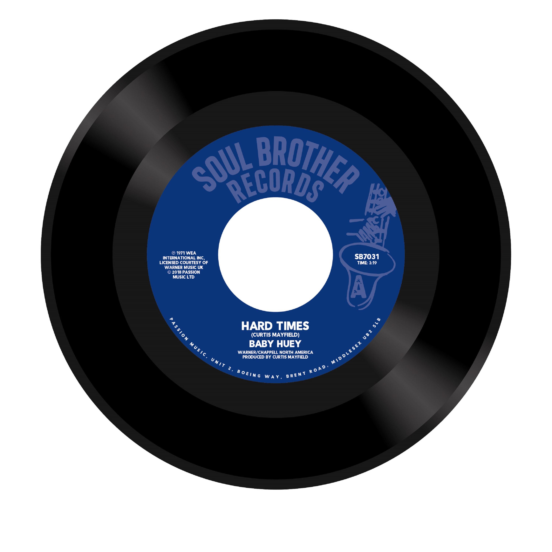 "Baby Huey/HARD TIMES & LISTEN TO ME 7"""