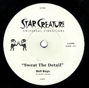 Bell Boys/SWEAT THE DETAIL & BIG ROLL 7""