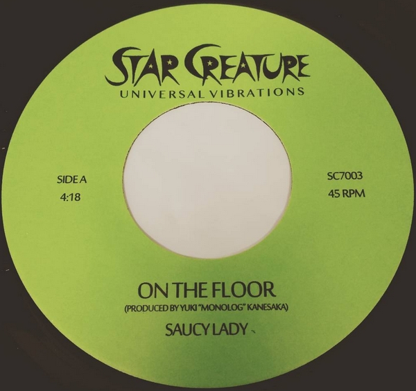 Saucy Lady/ON THE FLOOR & HELP 7""