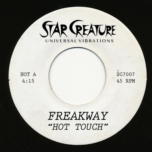 Freakway/HOT TOUCH & AIN'T GONNA LAST 7""