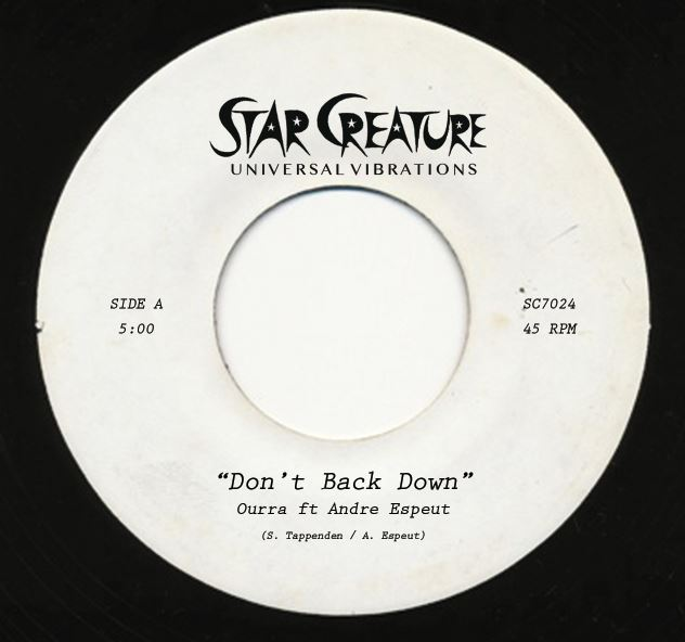 Ourra Ft Andre Espeut/DON'T BACK DOWN 7""