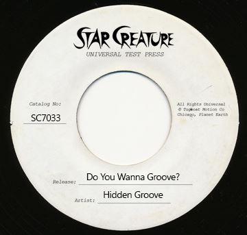 "Hidden Groove/DO YOU WANNA GROOVE 7"""