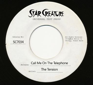 Tension, The/CALL ME & YOUR SUNSHINE 7""