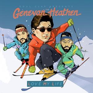 "Genevan Heathen, The/LOVE MY LIFE 12"""