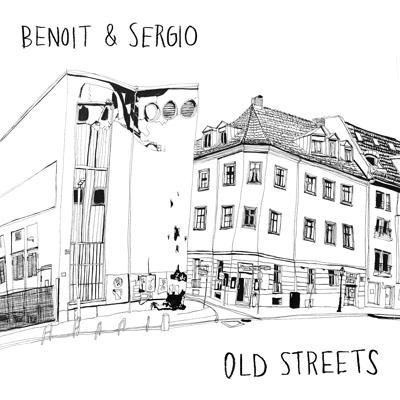 """Benoit & Sergio/OLD STREETS 12"""""""