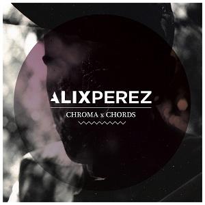 Alix Perez/CHROMA CHORDS CD