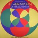 Hu Vibrational/UNIVERSAL MOTHER DLP