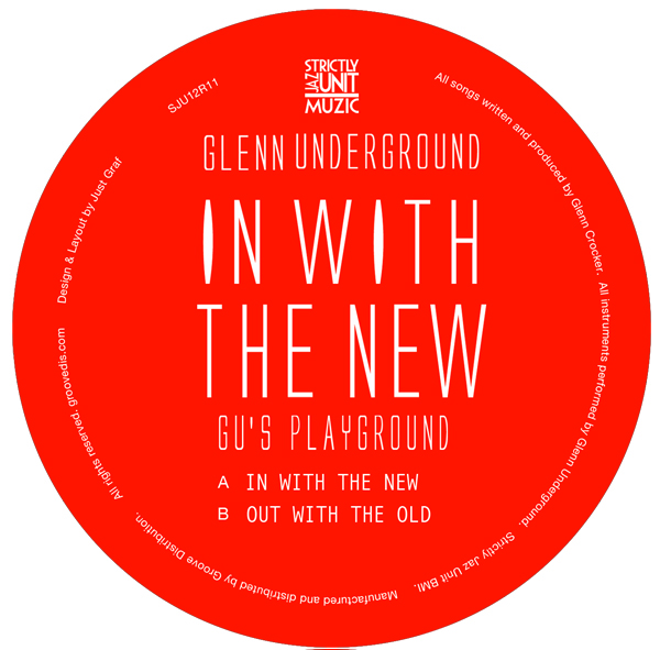 Glenn Underground/IN WITH THE NEW... 12""