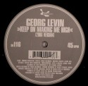 Georg Levin/KEEP ON MAKING ME HIGH 12""