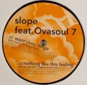 Slope/WANT CHOO LONGA (BITA REMIX) 12""