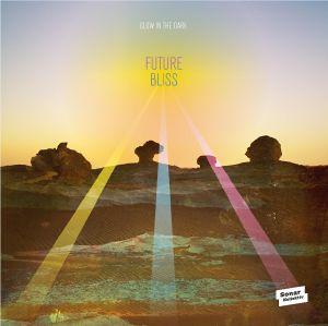 Glow In The Dark/FUTURE BLISS LP