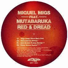 "Miguel Migs/RED & DREAD 12"""