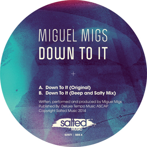 """Miguel Migs/DOWN TO IT 12"""""""