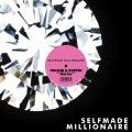 "Selfmade Millionaire/ROCKIN & POPPIN 12"""