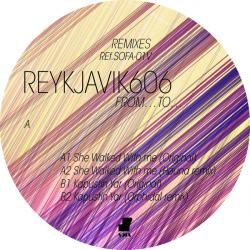 """Reykjavik606/FROM... TO... EP 12"""""""